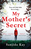 My Mother's Secret: A brilliantly twisty, tense and chilling novel of deception…