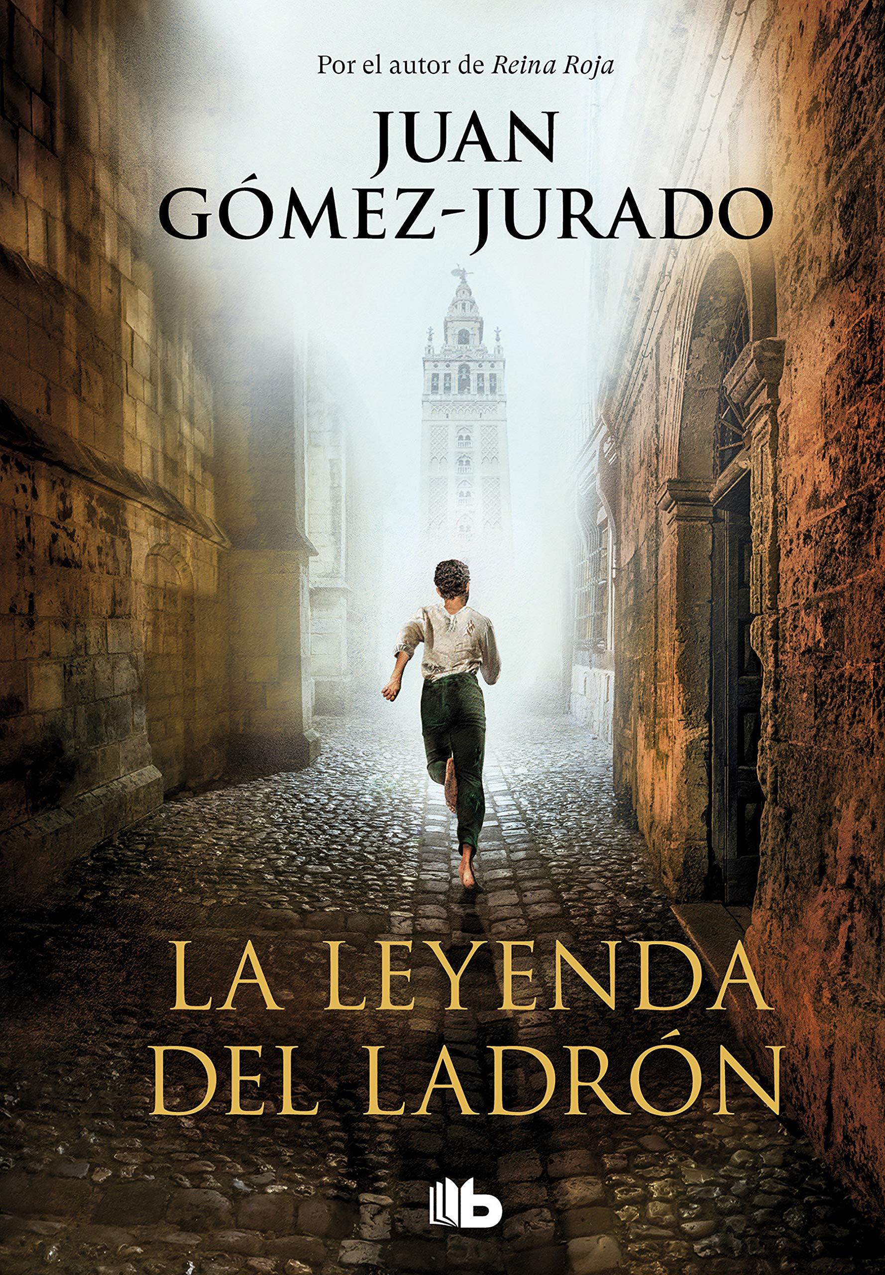 La leyenda del ladrón (Ficción): Amazon.es: Gómez-Jurado, Juan: Libros