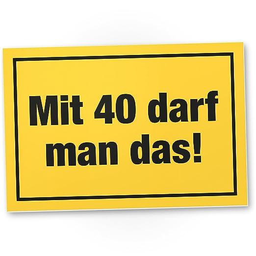 DankeDir!. con 40 años Debe Man el Regalo - Letrero ...