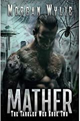 MATHER: A Shifter Romance (The Tangled Web Book 2) Kindle Edition