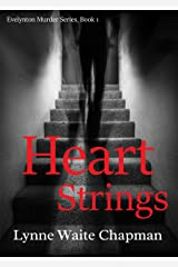 Heart Strings (Evelynton Murder Series Book 1) Kindle Edition