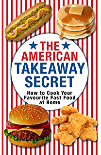 American cookbook enjoy taste of scrumptious american recipes ebook the american takeaway secret how to cook your favourite american fast food at home forumfinder Images