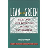 Lean and Green: Profit Your Workplace and the Environment