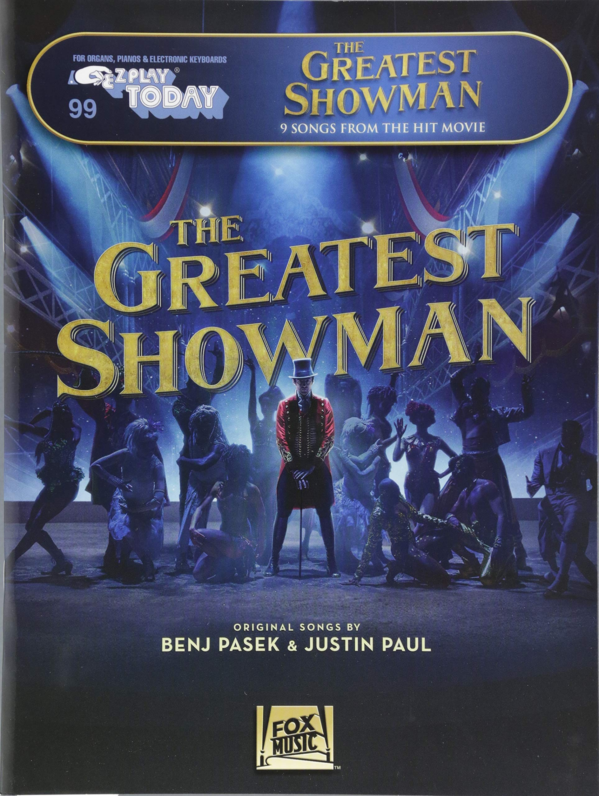 The Greatest Showman: E-Z Play Today #99: Benj Pasek, Justin