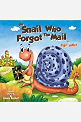 THE SNAIL WHO FORGOT THE MAIL (Bedtime story (picture books) Kids books: Ages 3 5 Book 1) Kindle Edition