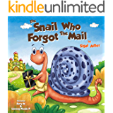 THE SNAIL WHO FORGOT THE MAIL: Teach your kid patience (Bedtime stories: Children's picture book Book 1)