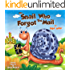 THE SNAIL WHO FORGOT THE MAIL (Bedtime stories children's picture books Book 1)
