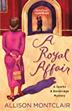 A Royal Affair: A Sparks & Bainbridge Mystery