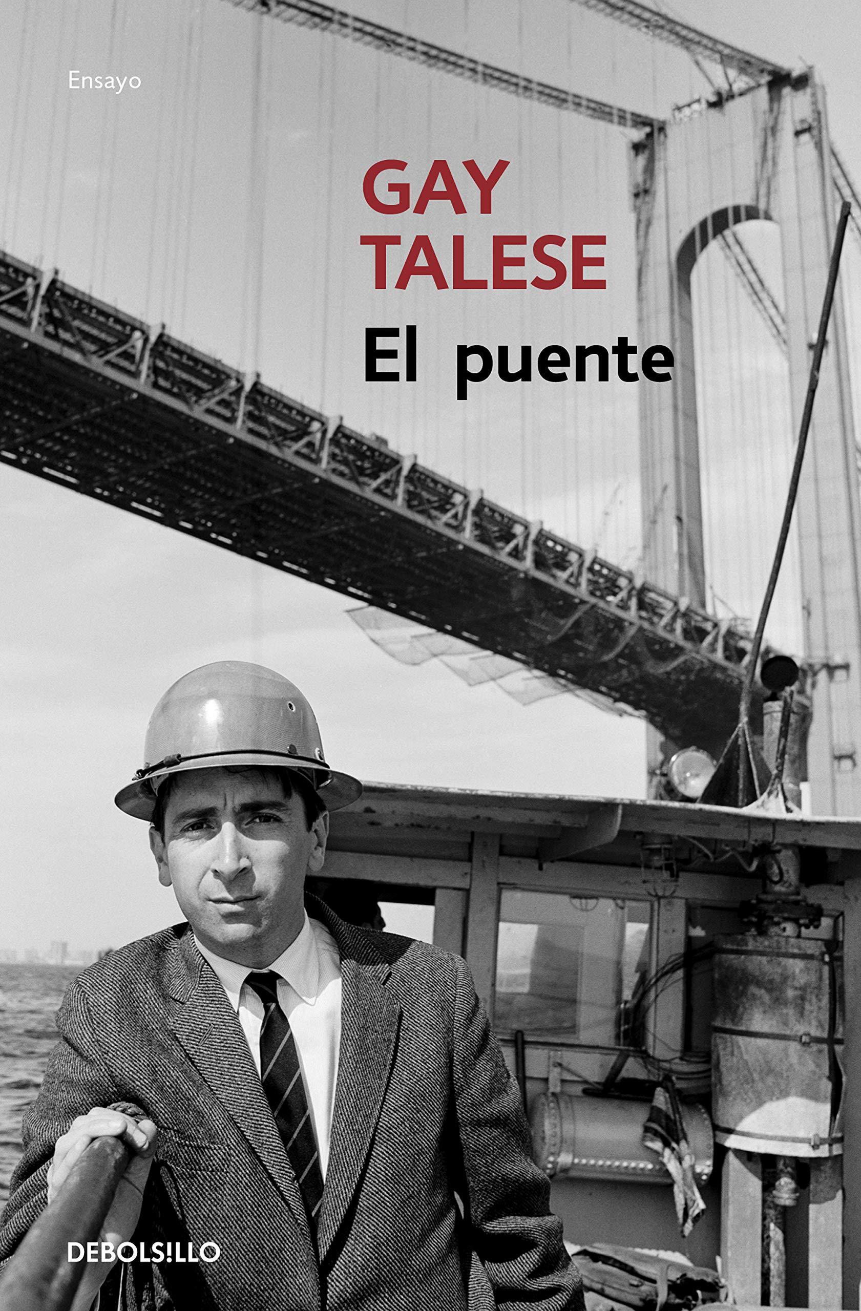 El puente por Gay Talese