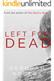 Left for Dead: A gripping binge-worthy psychological thriller series (Amelia Kellaway Book 1)
