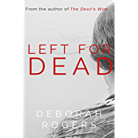 Left for Dead: A gripping binge-worthy psychological thriller series (Amelia Kellaway Book 1) (English Edition)