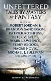 Unfettered: Tales by Masters of Fantasy (Dark-Hunter World)