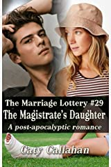 THE MARRIAGE LOTTERY, BOOK 29: THE MAGISTRATE'S DAUGHTER Kindle Edition