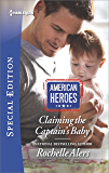Claiming the Captain's Baby (Wickham Falls Weddings Book 2)