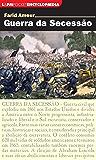 Guerra da secessão (Encyclopaedia)