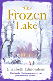 The Frozen Lake: A gripping novel of family and wartime secrets