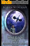 Sisera's Gift (Dragonblood Sagas Book 2)