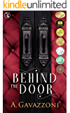 Behind the Door: A Sizzling, Psychological Suspense (Hidden Motives Book 1)