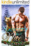 Naughty But Nice: A Bear Shifter Christmas Romance