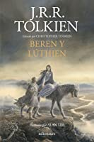 Beren Y Lúthien: Editado Por Christopher