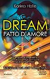 Dream. Patto d'amore (eNewton Narrativa)