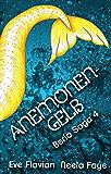 Anemonengelb (Beria Saga 4)