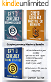 Cryptocurrency Mastery Bundle: Beginner's Guide, Trading and Investment Strategies (English Edition)
