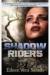 Shadow Riders Kindle Edition