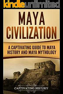 The Essence of Maya (Discover the Maya World Book 1)