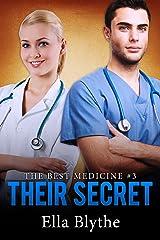 Their Secret: The Best Medicine #3 Kindle Edition