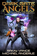 Shades of Death (Dark Gate Angels Book 2) Kindle Edition