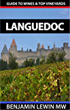 Wines of Languedoc (Guides to Wines and Top Vineyards Book 11) (English Edition)