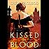 Kissed by Blood (Sunwalker Saga Book 7)