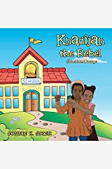 Khadijah the Rebel: #Justicealways Kindle Edition