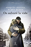 Os salvaré la vida: Premio 2017 de Novela Histórica Alfonso X El Sabio