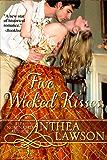 Five Wicked Kisses - A Tasty Regency Tidbit (English Edition)