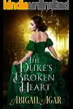 The Duke's Broken Heart: A Historical Regency Romance Book