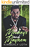 Monkeys and Mayhem (Omega Mu Alpha Brothers Book 4)