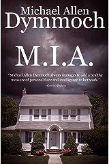 M.I.A. Kindle Edition