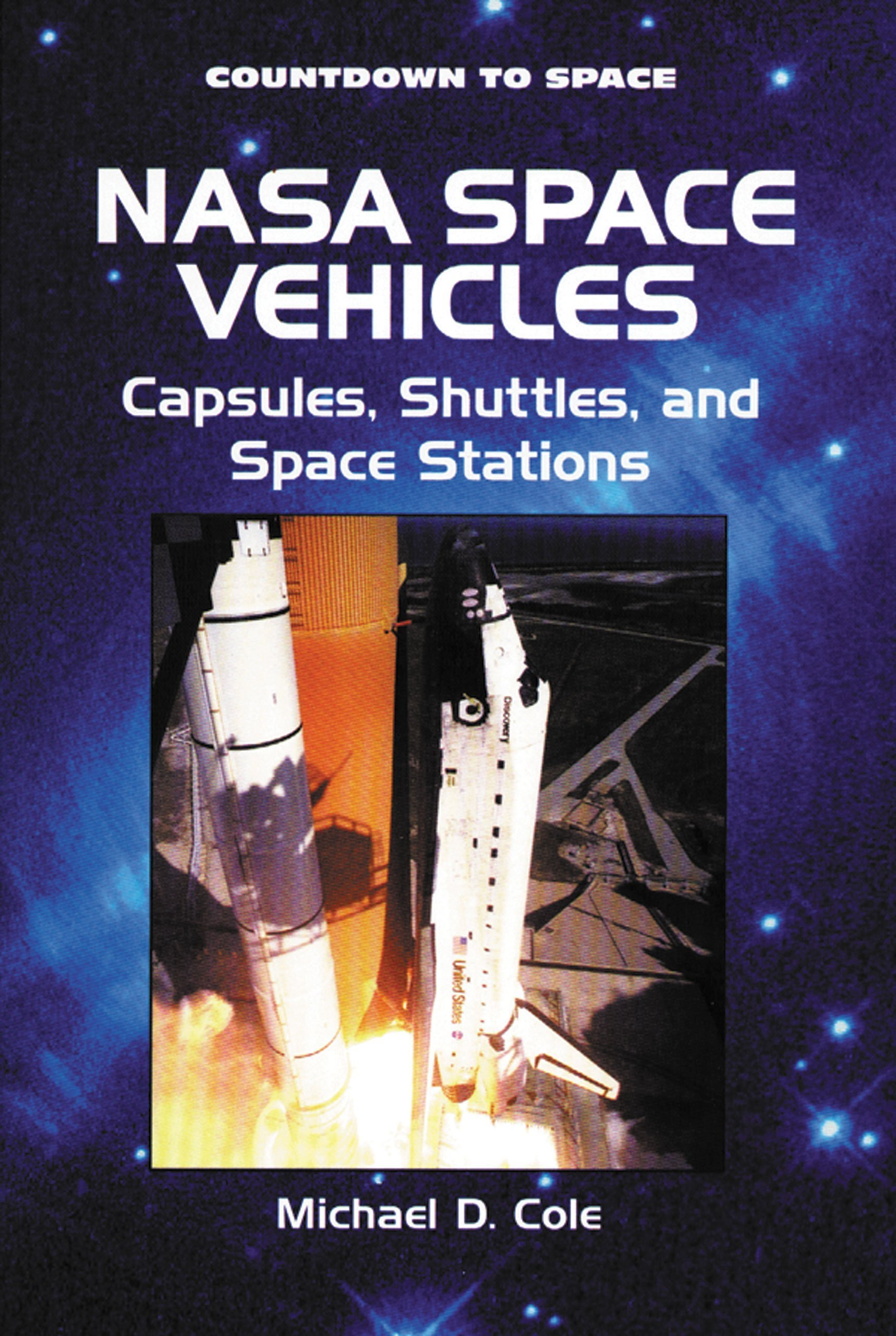 Nasa Space Vehicles: Capsules, Shuttles, and Space Stations (Countdown to Space) pdf