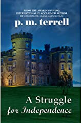 A Struggle for Independence Kindle Edition