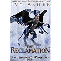 The Reclamation (Shadowed Wings Book 3) (English Edition)