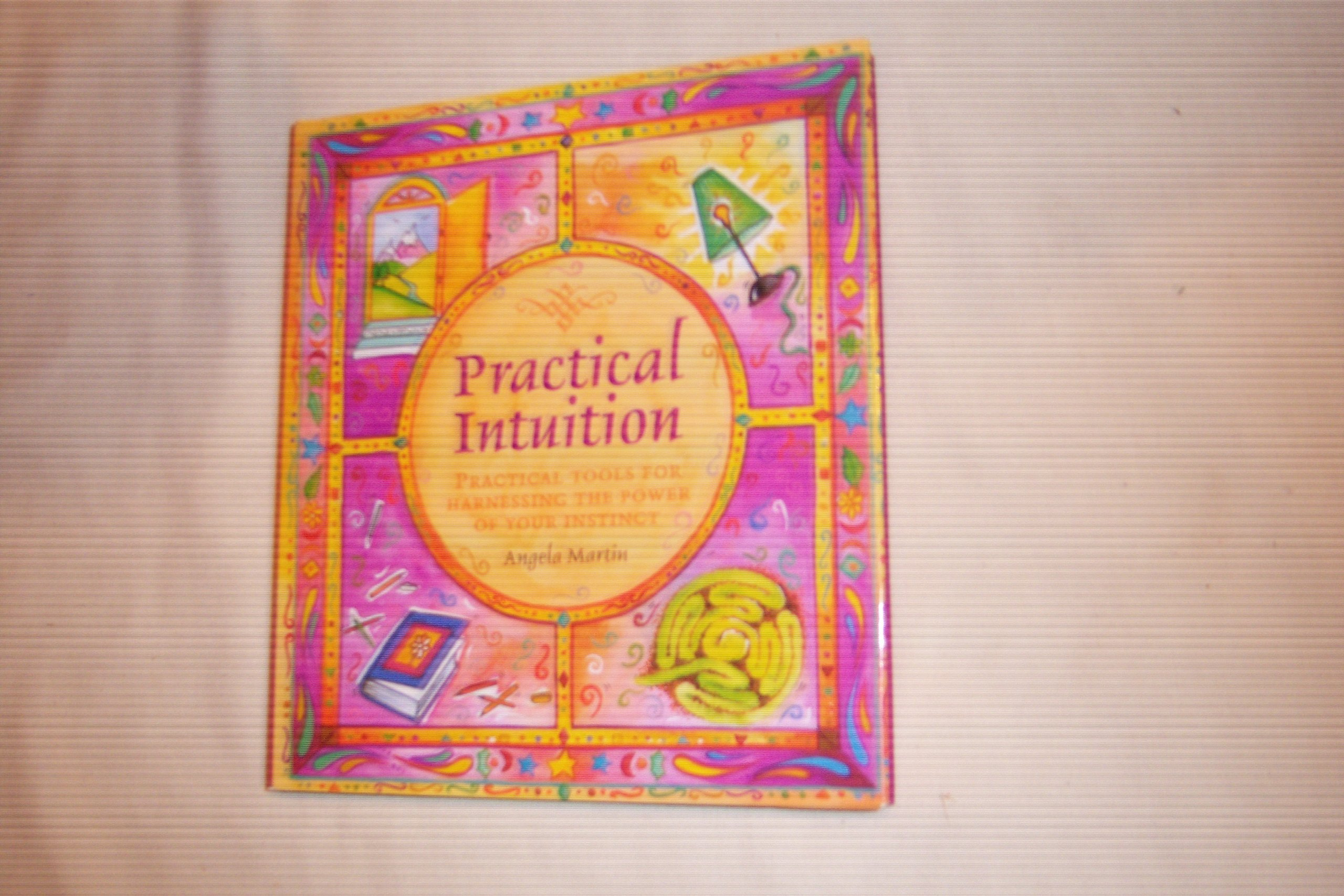 Download Practical intuition: Practical tools for harnessing the power of your instinct pdf epub