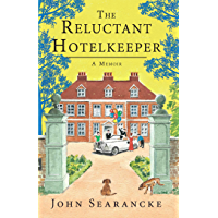 The Reluctant Hotelkeeper: A Memoir (English Edition)