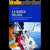 La fisica in barca a vela: Comprendere le forze in gioco e migliorare le prestazioni (Nautica)