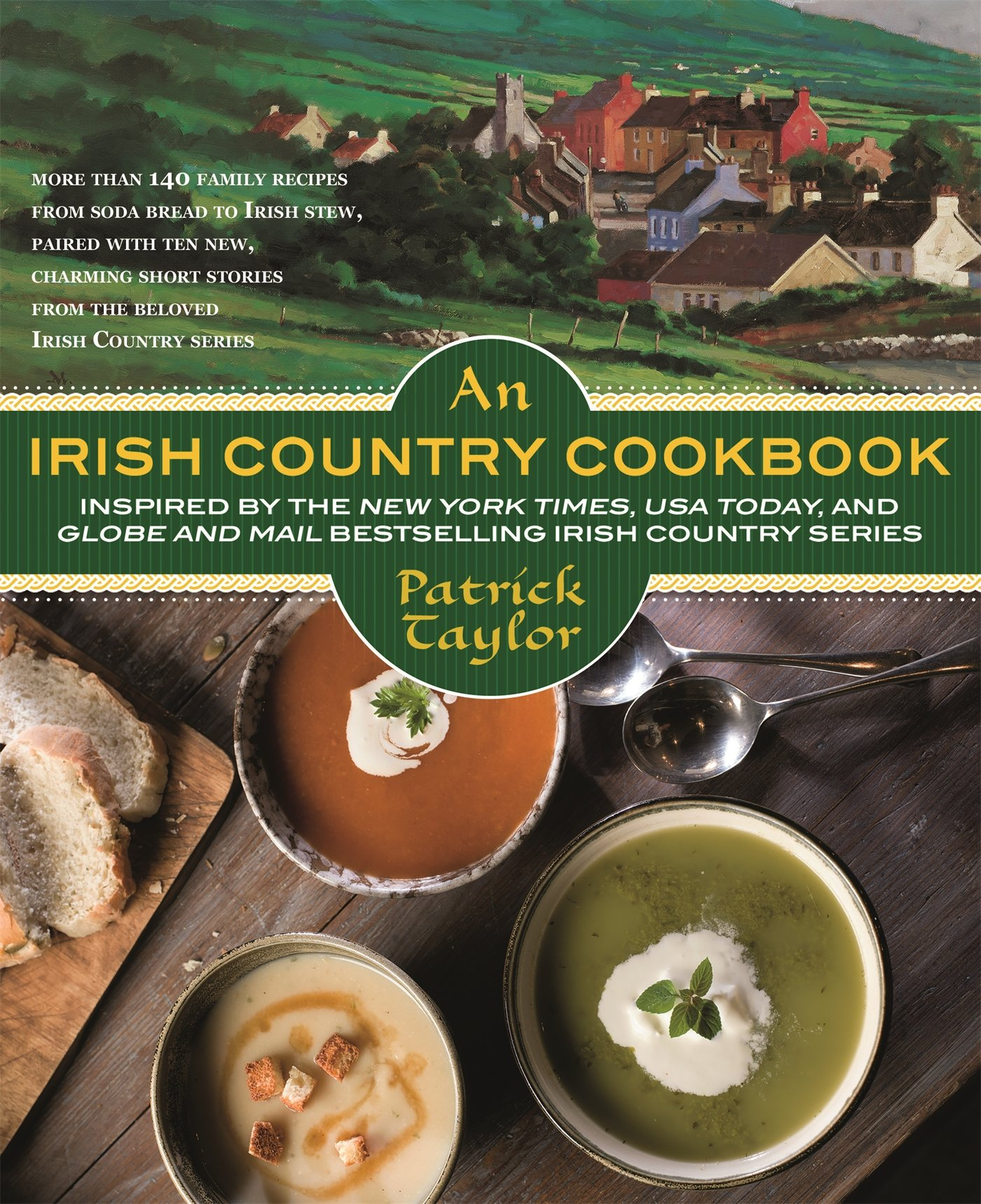 An Irish Country Cookbook: More Than 140 Family Recipes from