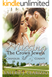 Missing the Crown Jewels (A Chandler County Novel)