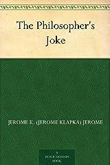 The Philosopher's Joke Kindle Edition