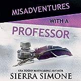 Misadventures with a Professor: Misadventures, Book 15