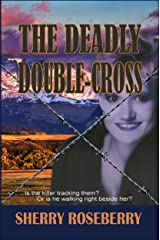 Deadly Double-cross Kindle Edition